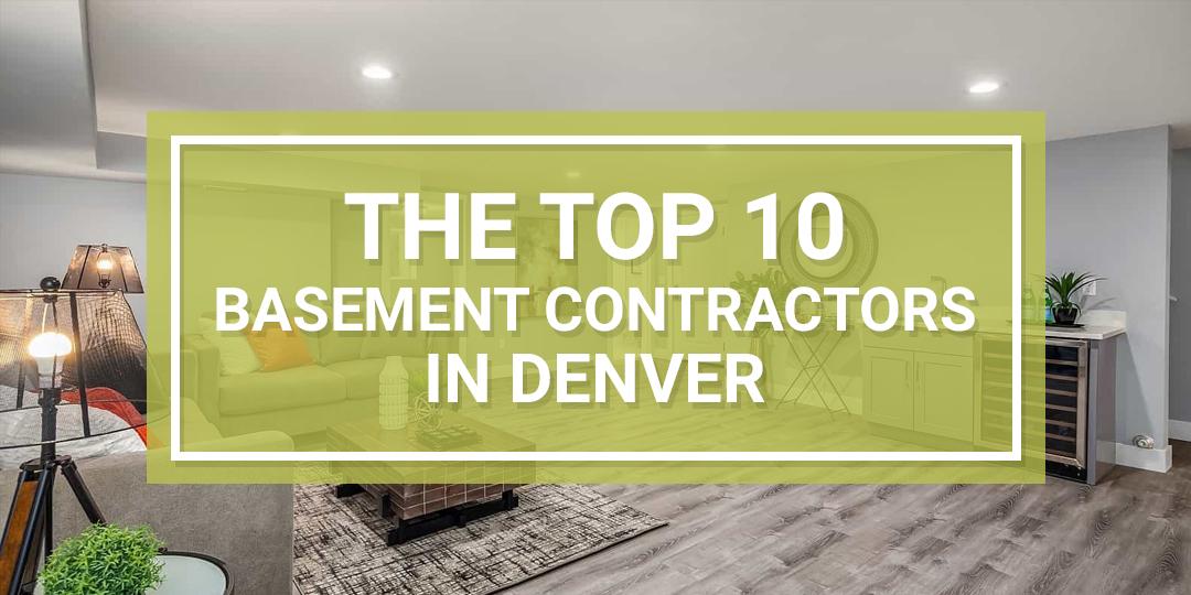 Best basement contractors in Denver